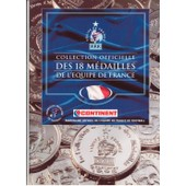 Album Collecteur N� F.F.F. : Collection Officielles Des 18 Medailles De L'equipe De France
