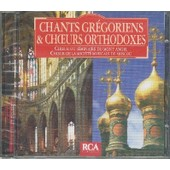 Chants Gr�goriens & Choeurs Orthodoxes - Chants Gregoriens & Choeurs Orthodoxes