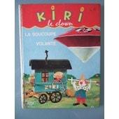 Kiri Le Clown Et La Soucoupe Volante Ortf de Jean Image