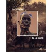 Les Guerriers Du Nil Blanc de Collectif