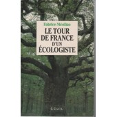 Tour (Le) De France D'un �cologiste de fabrice nicolino