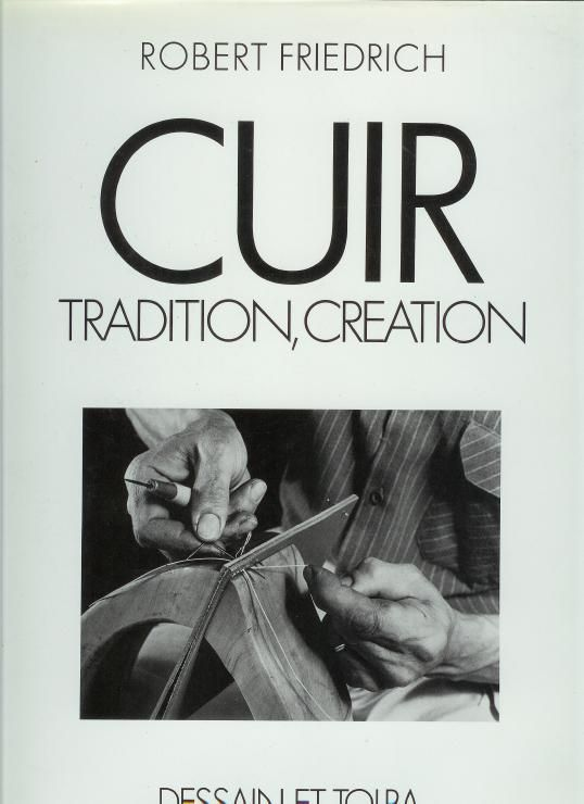 Cuir - Tradition, creation