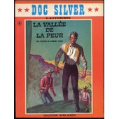 Doc Silver : La Vall�e De La Peur de Funcken, L. & F.