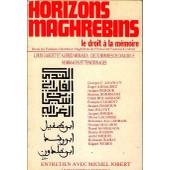 Horizons Magrebins Le Droit A La Memoire 9 -10 de collectif