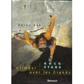 Rock Stars - Grimper Avec Les Grands de Heinz Zak