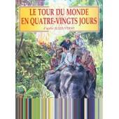 Le Tour Du Monde En Quatre-Vingts Jours de H�l�ne Varnoux