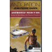 Astronef Mercure (Service De Surveillance Des Plan�tes Primitives) de jean-pierre garen
