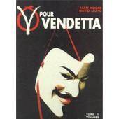 V Pour Vendetta Tome 1 - Visages de Moore, A