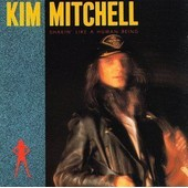 Shakin' Like A Human Being - Kim Mitchell