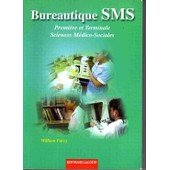 Bureautique Sms, 1�re Et Terminale de William Farcy