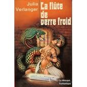 La Fl�te De Verre Froid de Julia Verlanger
