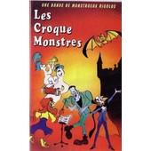 Les Croque Monstres - Une Bande De Monstrueux Rigolos
