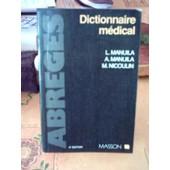 Dictionnaire M�dical de L Manuila