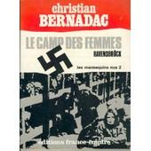 Le Camp Des Femmes Ravensbr�ck - Les Mannequins Nus 2 de christian bernadac