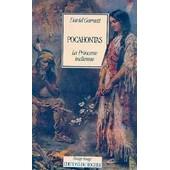 Pocahontas, La Princesse Indienne de D Garnett