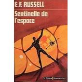 Sentinelle De L'espace de Russell Eric Frank