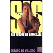 Les Tueurs De Bruxelles de Villiers, G�rard De