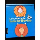 Les Jouets De Lulu-La-Berlue de Fran�ois Daniel