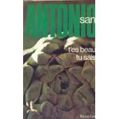 T'es Beau Tu Sais de San Antonio Illustrated By Photo Vlo