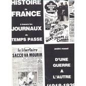 Histoire De France � Travers Les Journaux Du Temps Pass� - D'une Guerre � L'autre (1918-1939) de rossel, andr�