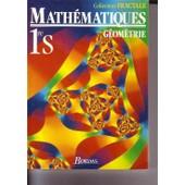 Maths 1ere S. G�om�trie, Edition 1991 de Guy Bontemps