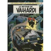 Les Aventures De Jean Valhardi Tome 11 - Le Retour De Valhardi de Jij�