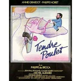 TENDRE POULET - Affiche Cinema Originale - 120 x 160 cm - 47 x 63 in avec ANNIE GIRARDOT, PHILIPPE NOIRET et CATHERINE ALRIC