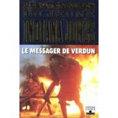 Les Aventures Du Jeune Indiana Jones - Le Messager De Verdun de