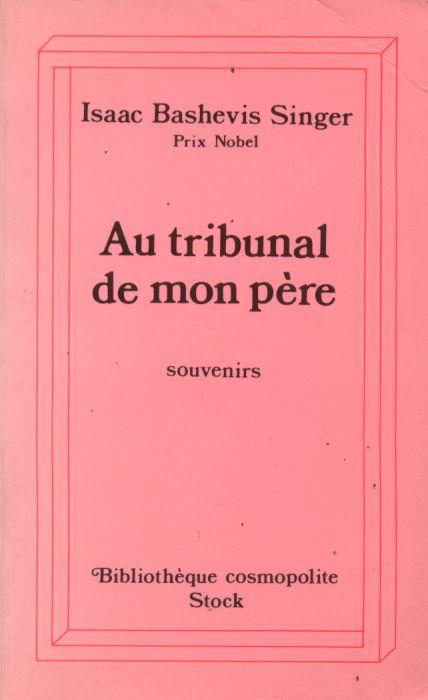 Au tribunal de mon père - Souvenirs - Stock - 01/03/1995