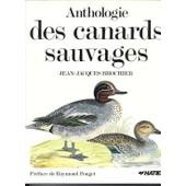 Anthologie Des Canards Sauvages de Jean-Jacques Brochier
