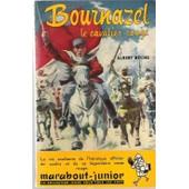 Bournazel Le Cavalier Rouge de Albert R�che
