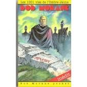 Bob Morane En Poche Tome 26 - Les 1001 Vies De L'ombre Jaune de Henri Vernes