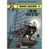 L'or Du Vent D'est, Marc Dacier N�12 de PAAPE eddy, CHARLIER J.M.