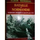 Bataille De Normandie - Normandy Invasion, 11 Juin-29 Ao�t 1944