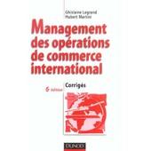 Management Des Op�rations De Commerce International - Corrig�s de Ghislaine Legrand