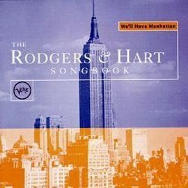 We'll Have Manhattan (The Rodgers & Hart Songbook)