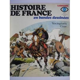 Histoire De France En Bande Dessin�es N� 01 : Vercing�torix C�sar