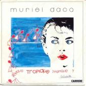 Tropique Tropique - Muriel Dacq