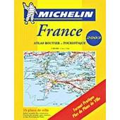 France - Atlas Routier Et Touristique 2003, 1/200 000 de Collectif