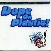 Dope On Plastic! Vol.1 - 9 Lazy 9