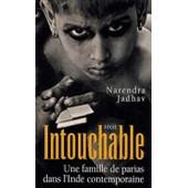 Intouchable (Une Famille De Parias Dans L'inde Contemporaine) de jadhav, narendra