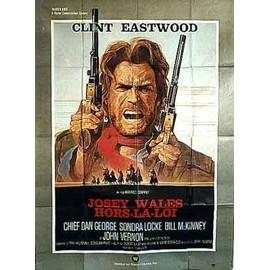 Josey Wales Hors La Loi - Affiche Cinema Originale - 120 x 160 cm - 47 x 63 in avec Clint Eastwood et Lone Watie et Dan George