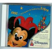 1997, C'est L'annee De Toutes Les F�tes - Disneyland Paris
