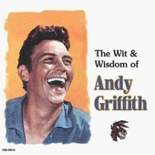 Wit & Wisdom Of Andy Griffith - Andy Griffith
