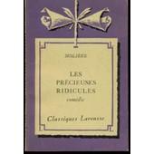 Les Pr�cieuses Ridicules Notes Par Guirand Et Dussauge de Moli�re