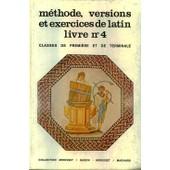 M�thode, Versions Et Exercices De Latin - Classes De Premi�re Et De Terminale de Baudiffier