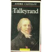 Talleyrand de andr� castelot