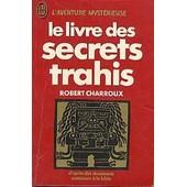 Livre Des Secrets Trahis-Le- de robert charroux