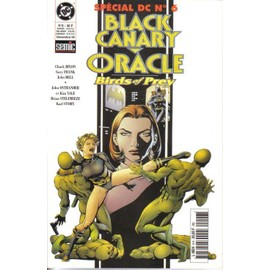Special Dc N� 06 : Black Canary/Oracle