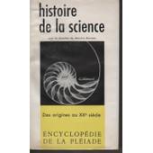 Histoire De La Science de Encyclop�die De La Pl��ade